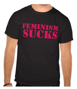 feminism sucks tshirt